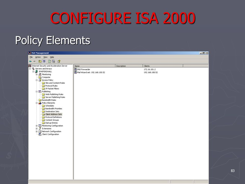 83 CONFIGURE ISA 2000 Policy Elements