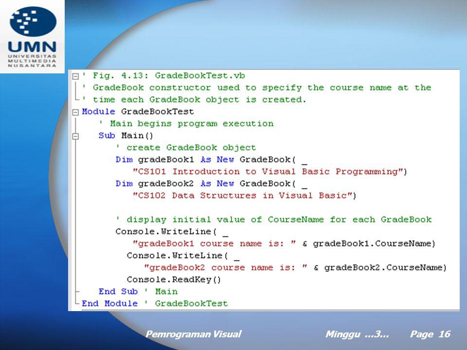 Pemrograman VisualMinggu …3… Page 15