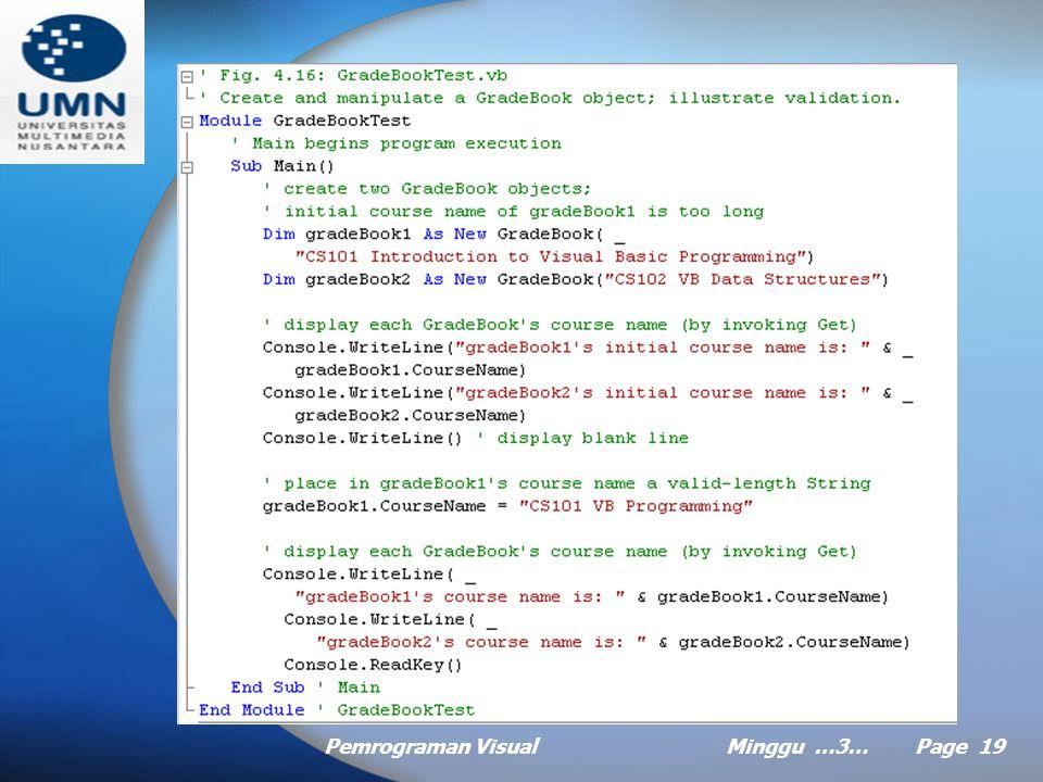Pemrograman VisualMinggu …3… Page 18