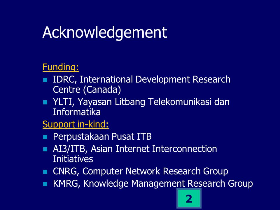 1 Digital Library Network at Developing Countries Case Study: The Indonesian Digital Library Network Ismail Fahmi ismail@itb.ac.id Knowledge Management Research Group ITB Presented at APAN Digital Library Tutorial Session, August 21 2001, Malaysia