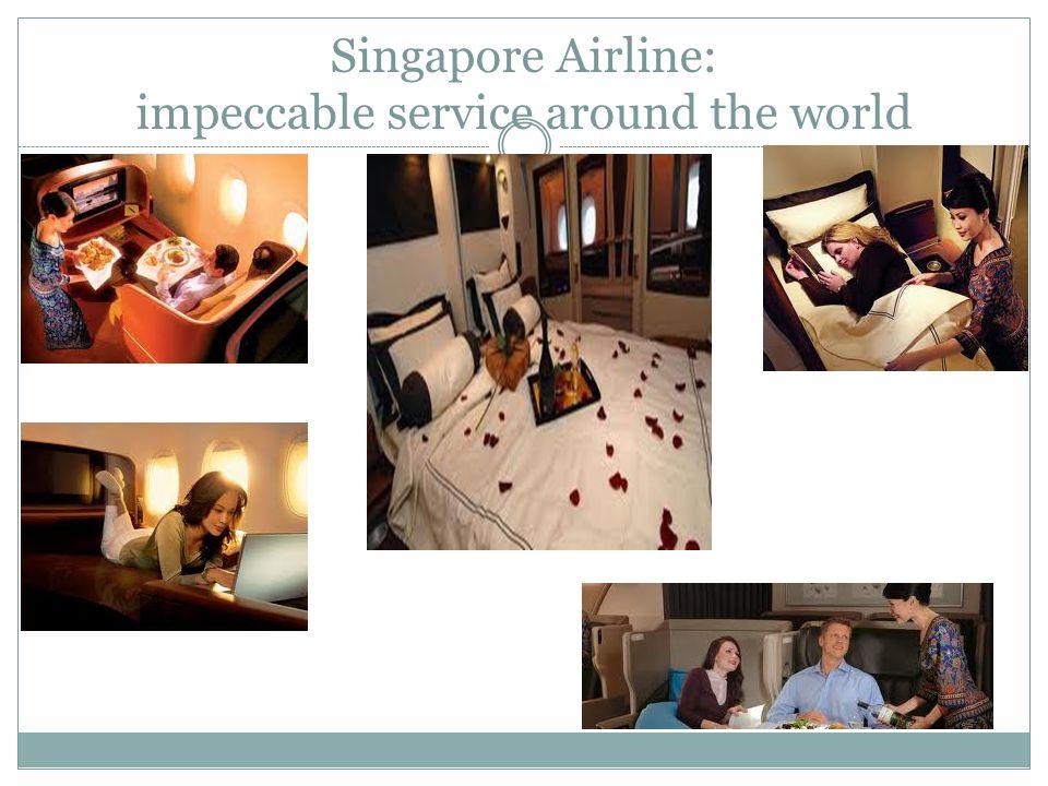 Singapore Airline: impeccable service around the world