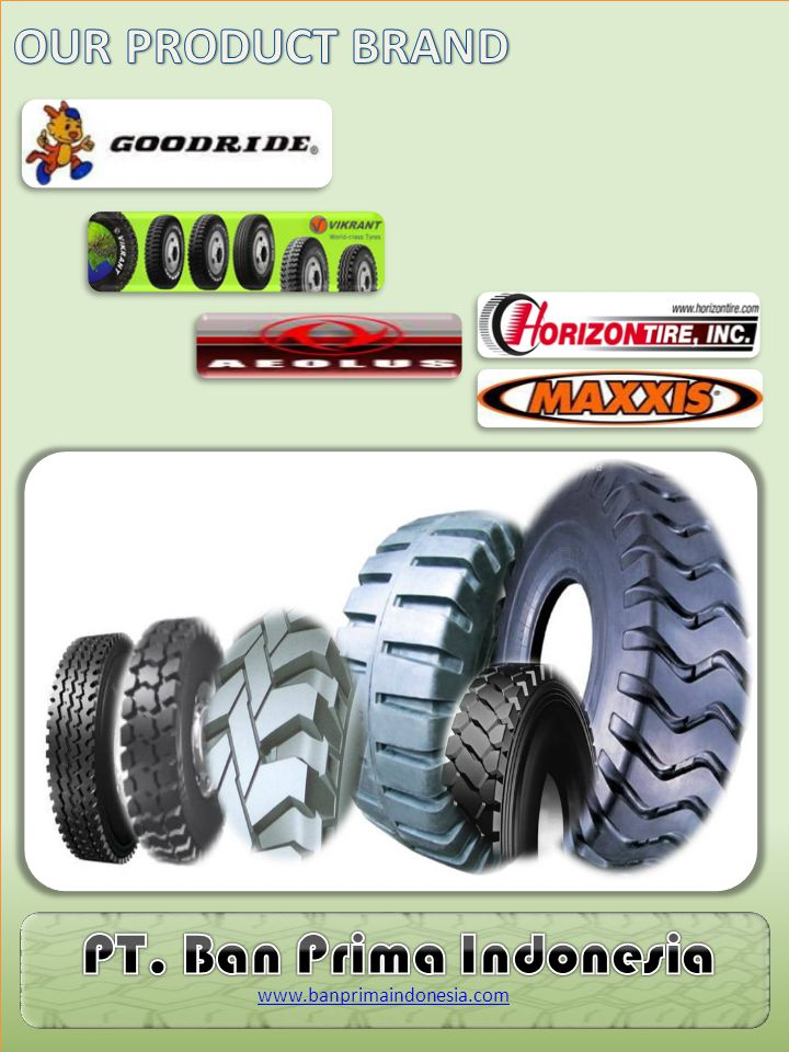 Tire Care On Site System One Solution Integrated BPI TCOS system www.banprimaindonesia.com Training & Development