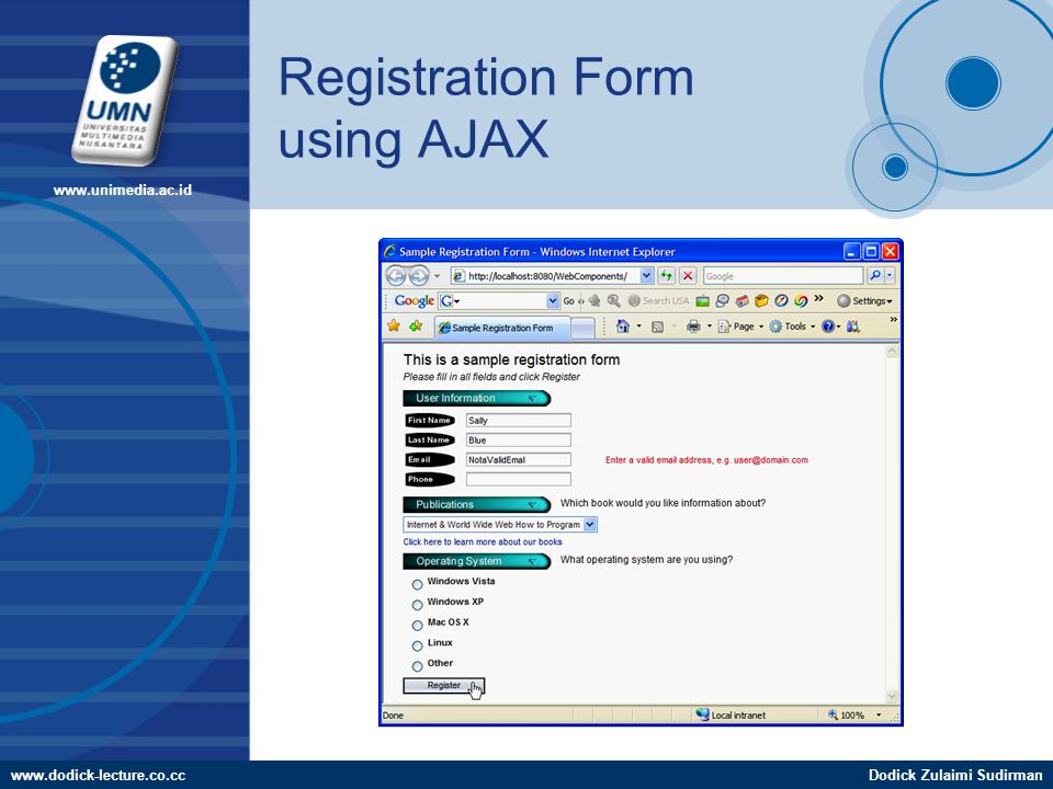 www.dodick-lecture.co.ccDodick Zulaimi Sudirman www.unimedia.ac.id Registration Form using AJAX
