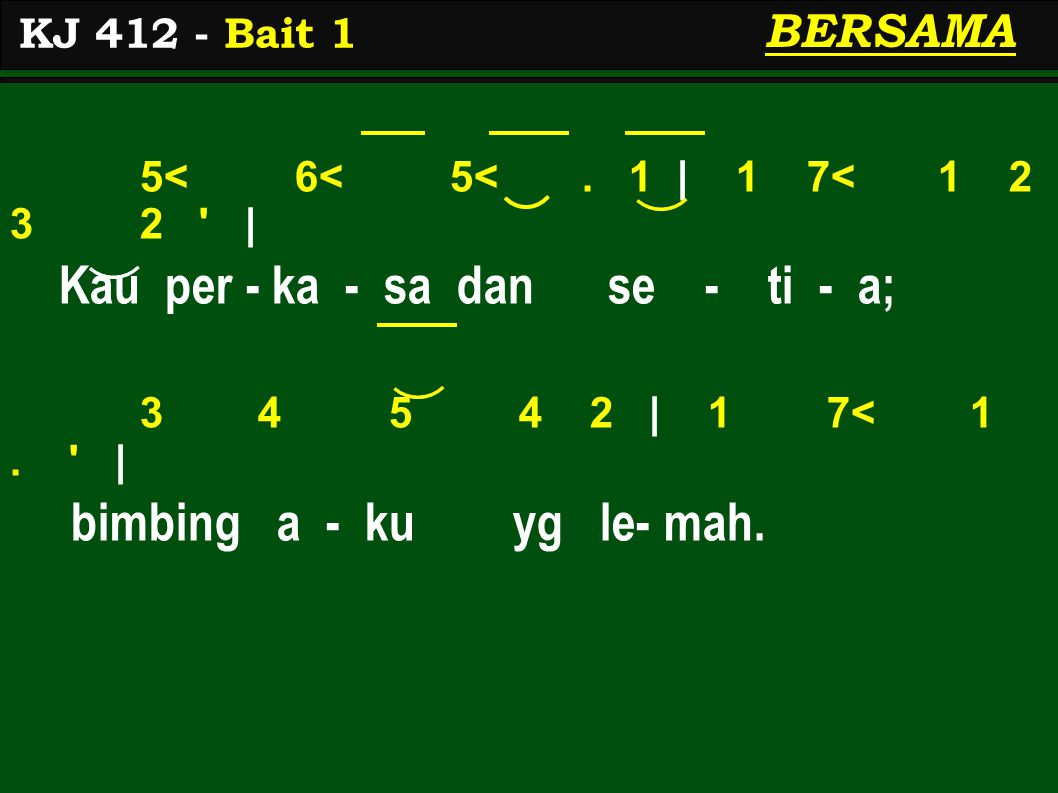 KJ 412 - Bait 1 BERSAMA 5< 6< 5<.