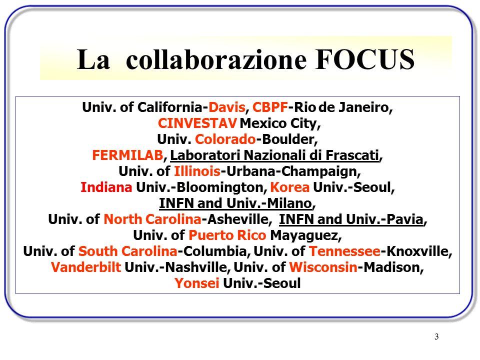 3 La collaborazione FOCUS Univ.