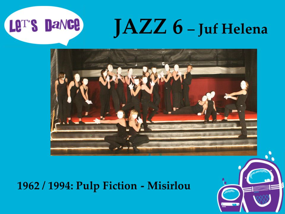 JAZZ 6 – Juf Helena 1962 / 1994: Pulp Fiction - Misirlou