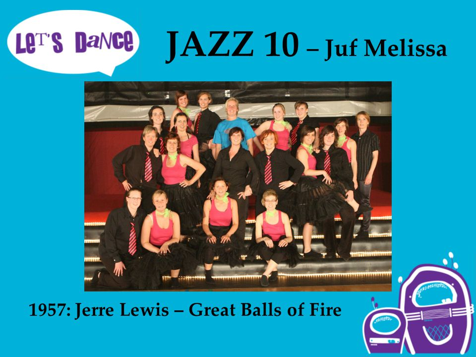 JAZZ 10 – Juf Melissa 1957: Jerre Lewis – Great Balls of Fire