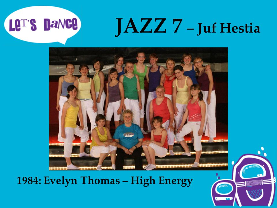 JAZZ 7 – Juf Hestia 1984: Evelyn Thomas – High Energy