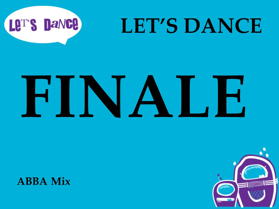 LET'S DANCE ABBA Mix FINALE