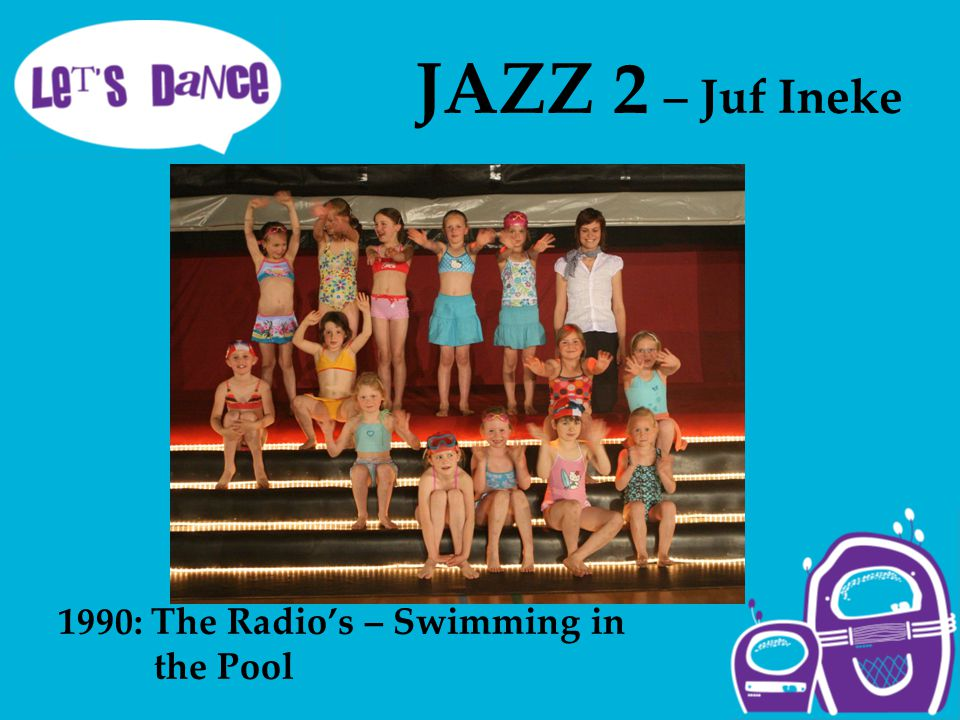 JAZZ 2 – Juf Ineke 1990: The Radio's – Swimming in the Pool