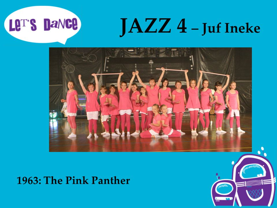 JAZZ 4 – Juf Ineke 1963: The Pink Panther