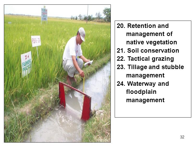 32 20. Retention and management of native vegetation 21.