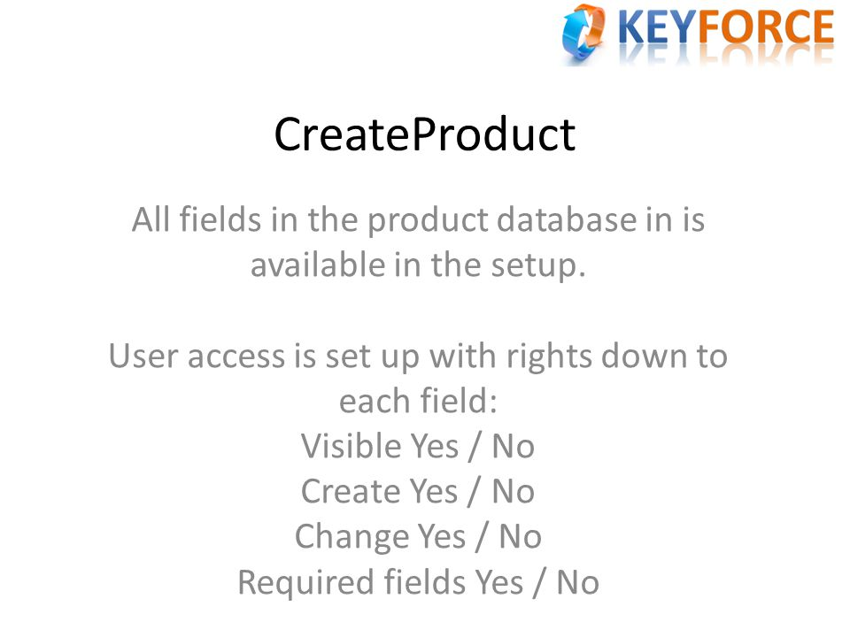 CreateProduct All fields in the product database in is available in the setup.