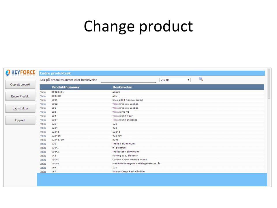 Change product