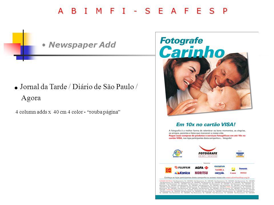 """A B I M F I - S E A F E S P Newspaper Add. Jornal da Tarde / Diário de São Paulo / Agora 4 column adds x 40 cm 4 color - """"rouba página"""""""