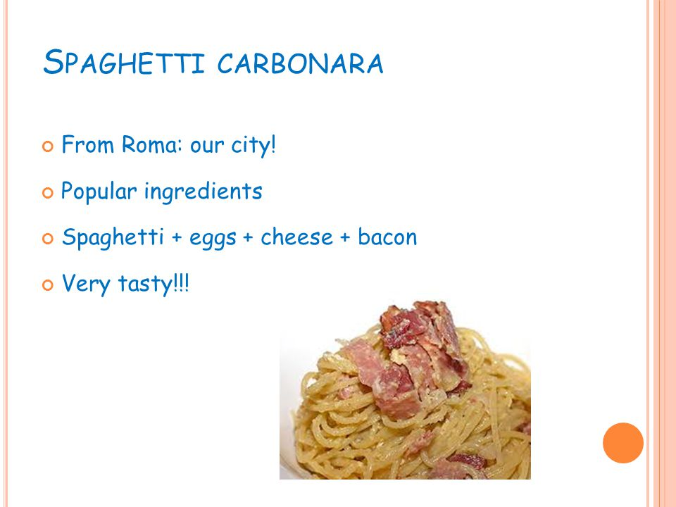S PAGHETTI CARBONARA From Roma: our city.