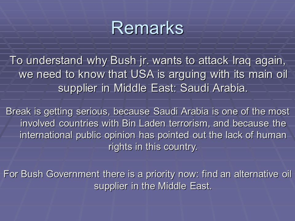 Remarks To understand why Bush jr.