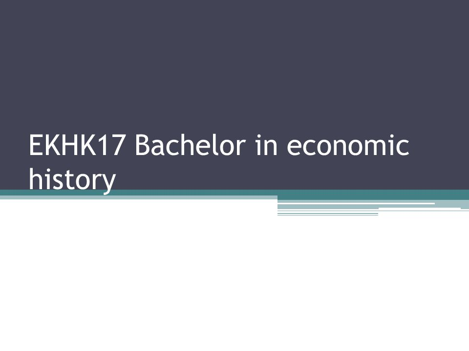 EKHK17 Bachelor in economic history