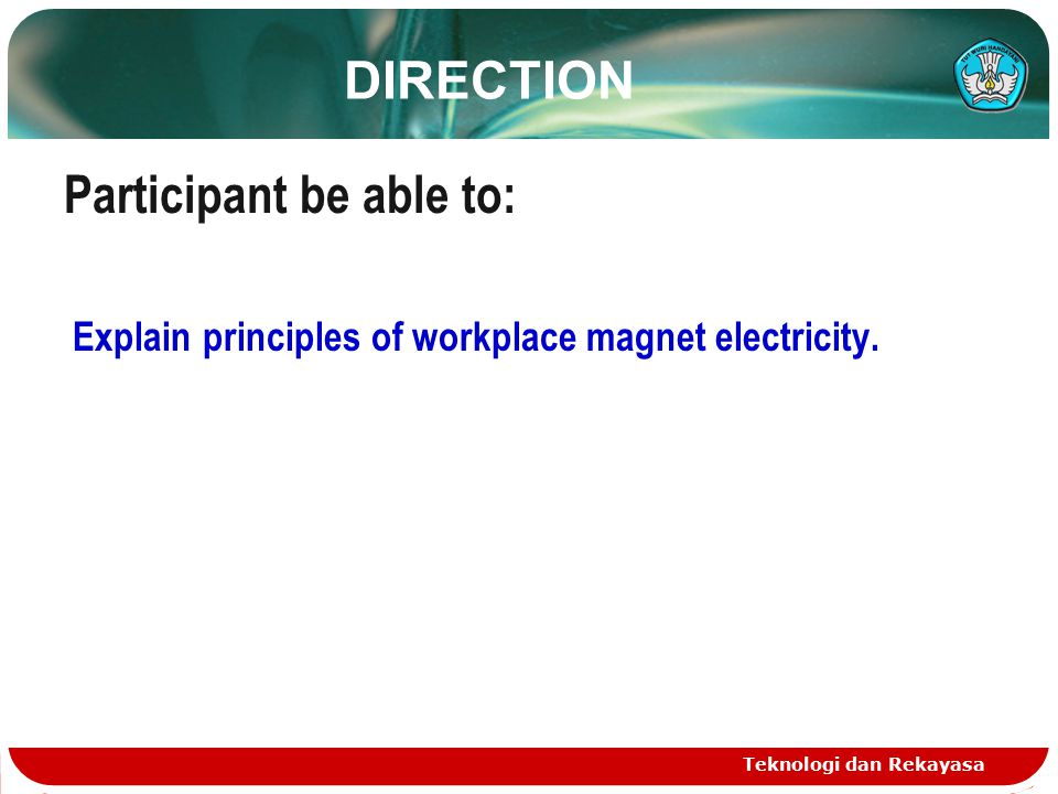 Teknologi dan Rekayasa MAGNET ELECTRICITY : Is magnet raised by the electric current.