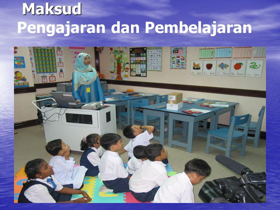 Maksud Maksud Pengajaran dan Pembelajaran