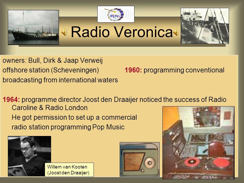 Radio Pirates Radio: Dutch Public Radio Broadcast didn't play R 'n' R however: Radio London Radio Caroline reached the Dutch youth