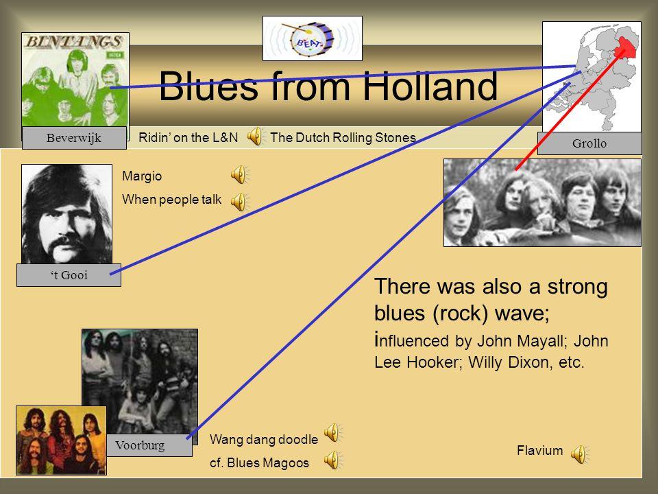 Protest Songs influenced by Bob Dylan Boudewijn de Groot: Welterusten meneer de President Het land van Maas en Waal Waterdrager Armand: Ben ik te min