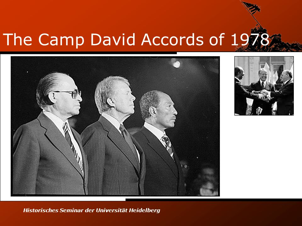 Historisches Seminar der Universität Heidelberg The Camp David Accords of 1978