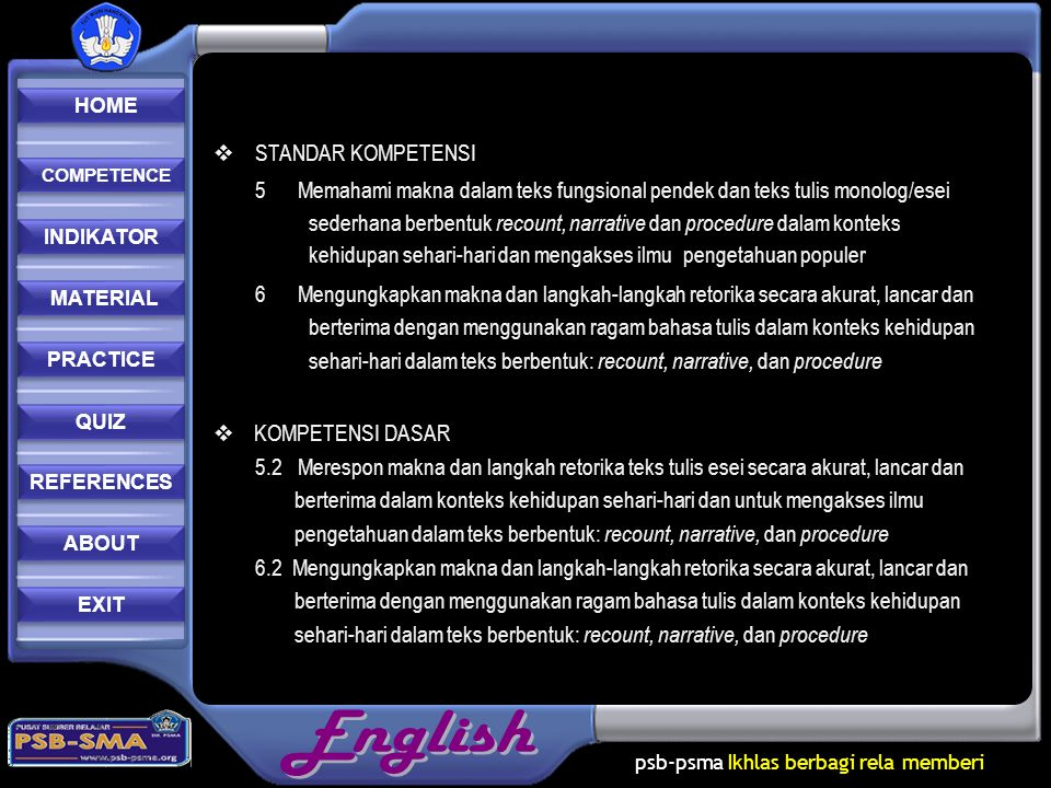 psb-psma Ikhlas berbagi rela memberi REFERENCES REFERENCES PRACTICE MATERIAL MATERIAL ABOUT INDIKATOR COMPETENCE COMPETENCE QUIZ HOME HOME EXIT  STAN