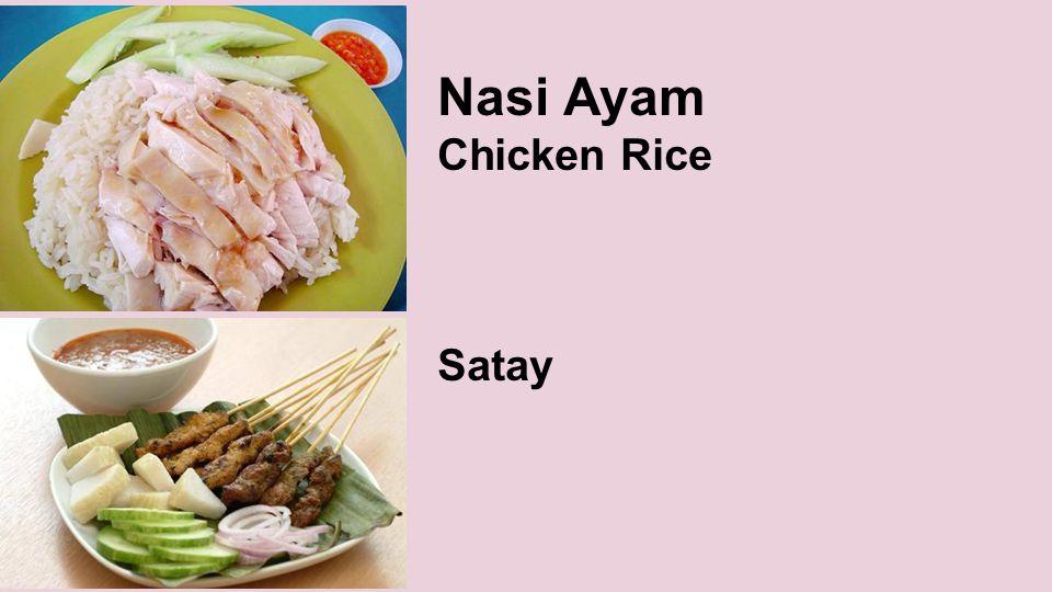 Nasi Ayam Chicken Rice Satay