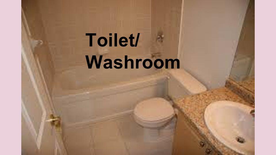 Toilet/ Washroom
