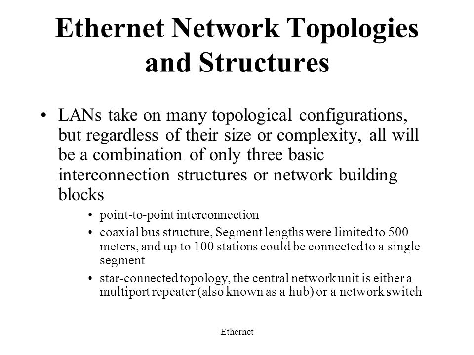 Ethernet Ethernet Network Topologies and Structures