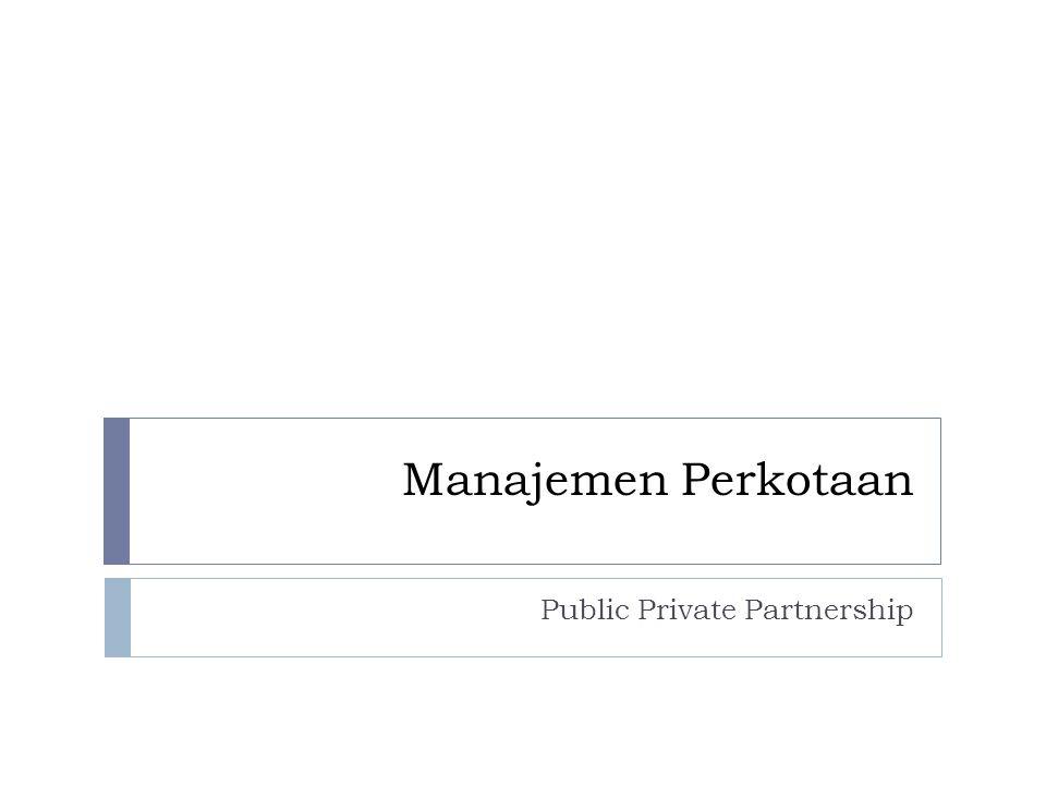 Manajemen Perkotaan Public Private Partnership