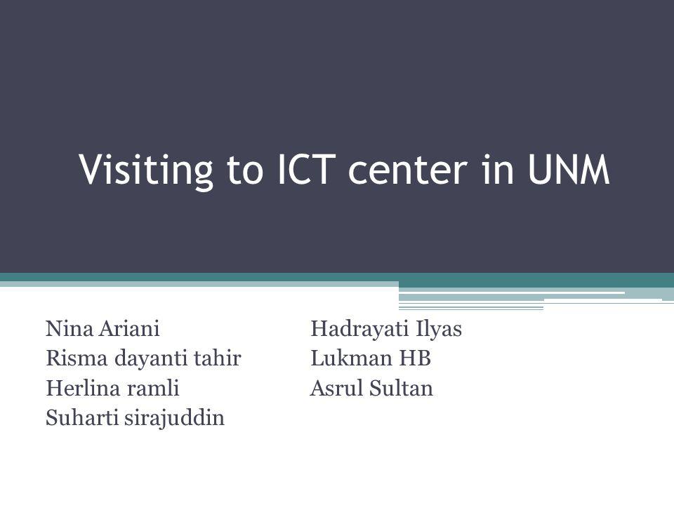 Visiting to ICT center in UNM Nina ArianiHadrayati Ilyas Risma dayanti tahirLukman HB Herlina ramli Asrul Sultan Suharti sirajuddin