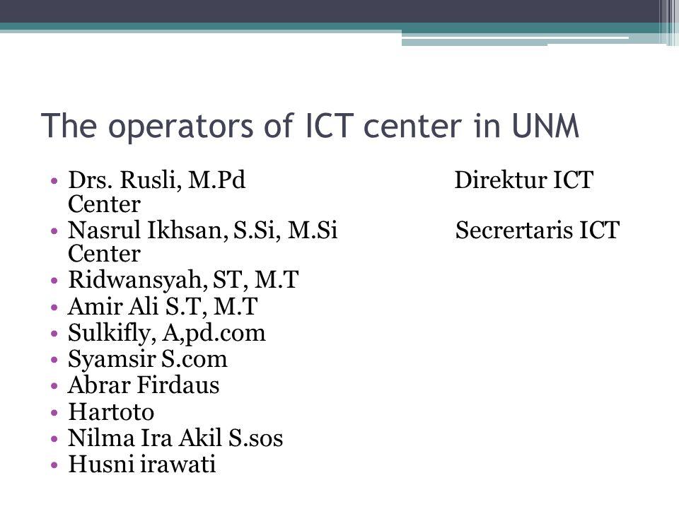 The operators of ICT center in UNM Drs.