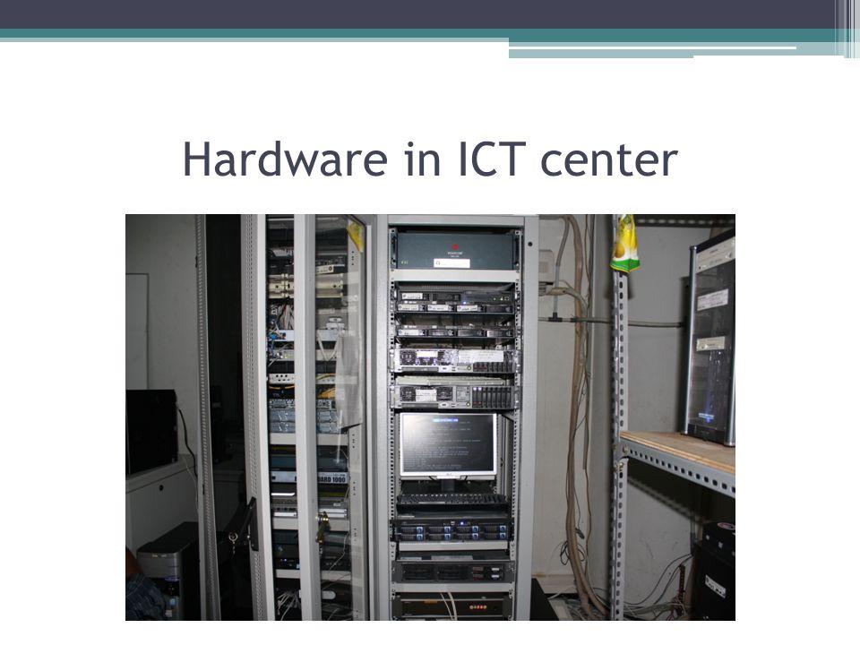 Hardware in ICT center