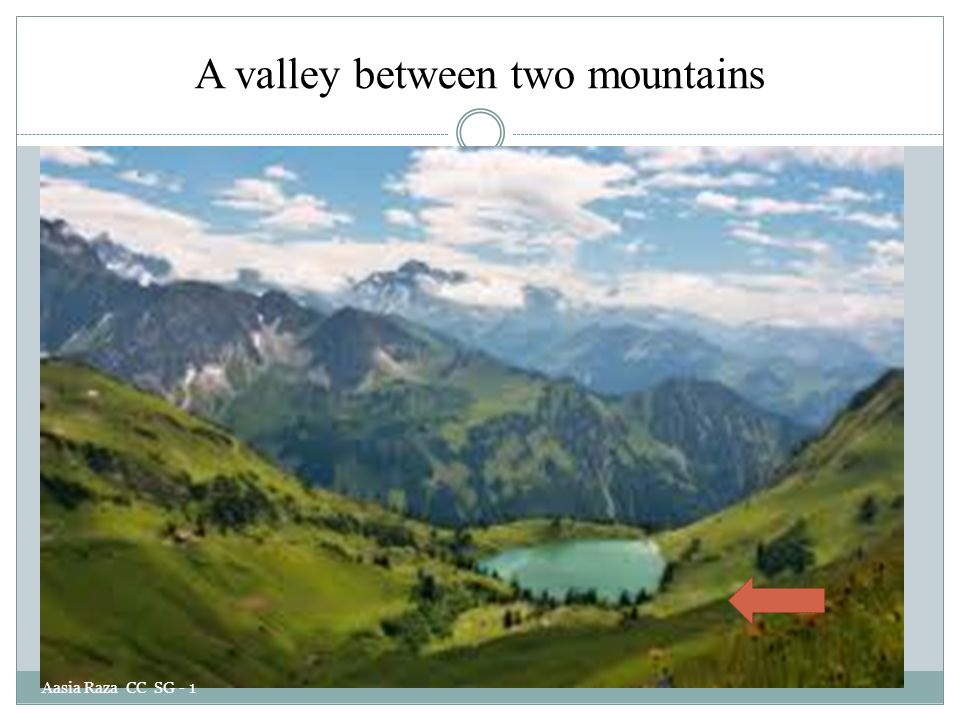 A valley between two mountains Aasia Raza CC SG - 1