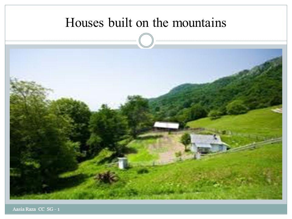 Houses built on the mountains Aasia Raza CC SG - 1