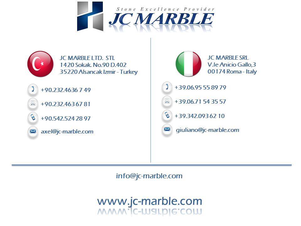 +90.232.4636 7 49 +90.232.463 67 81 axel@jc-marble.com +90.542.524 28 97 JC MARBLE LTD.