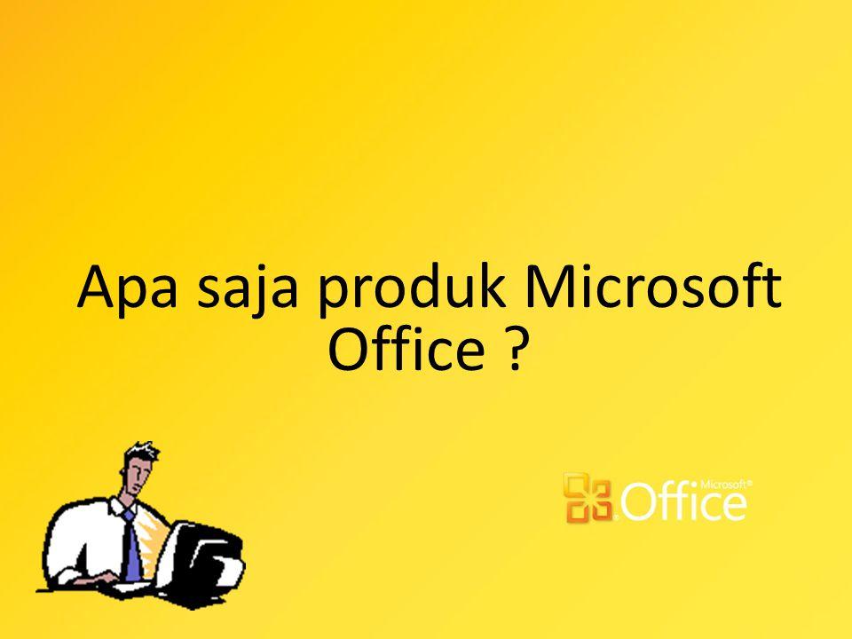 Apa saja produk Microsoft Office