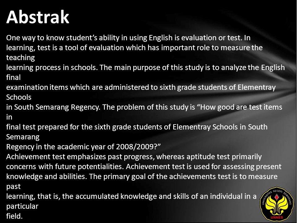 Kata Kunci English, Achievement Test, validity, Reliability, Difficulty Level, Discriminating Power.