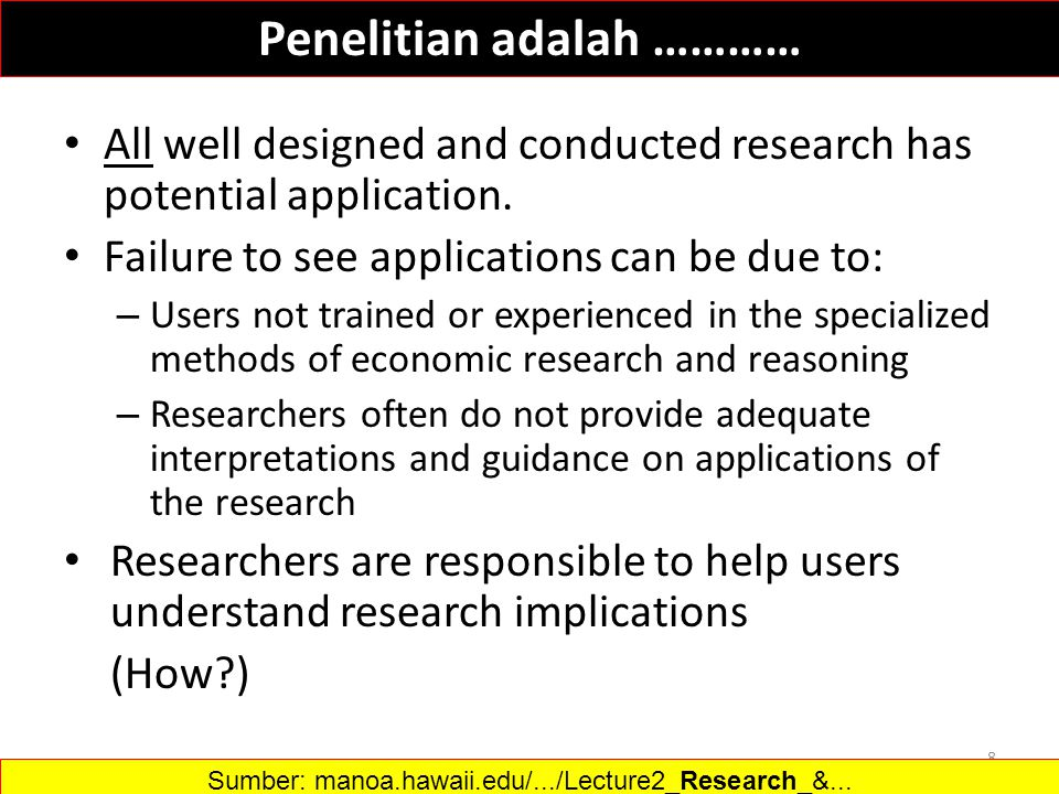 All well designed and conducted research has potential application.