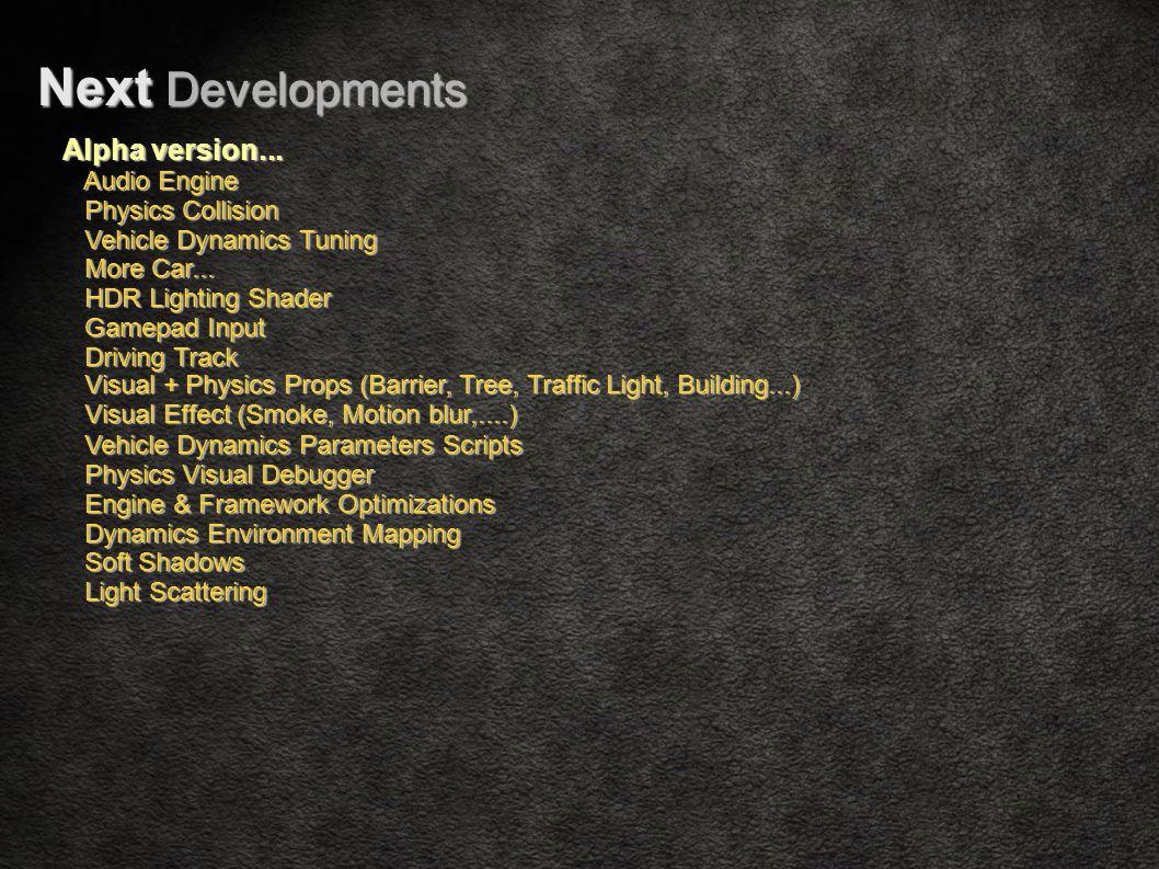 Next Developments Alpha version...