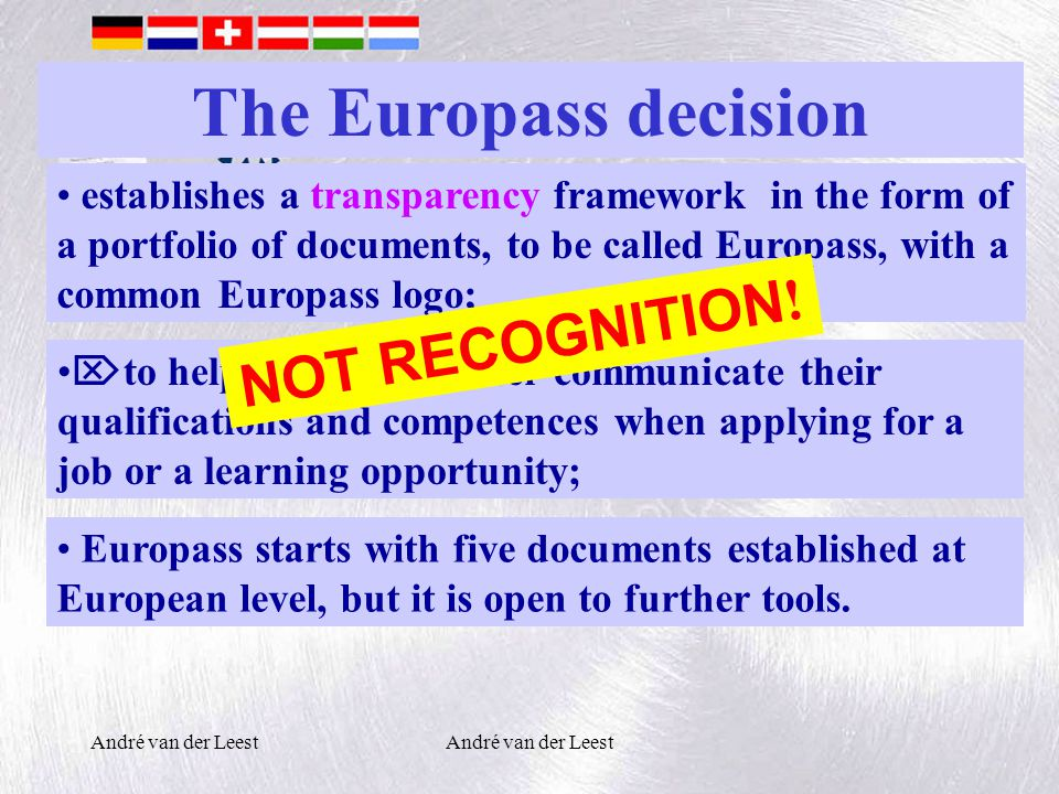 establishes a transparency framework in the form of a portfolio of documents, to be called Europass, with a common Europass logo; The Europass decision  to help citizens to better communicate their qualifications and competences when applying for a job or a learning opportunity; Europass starts with five documents established at European level, but it is open to further tools.