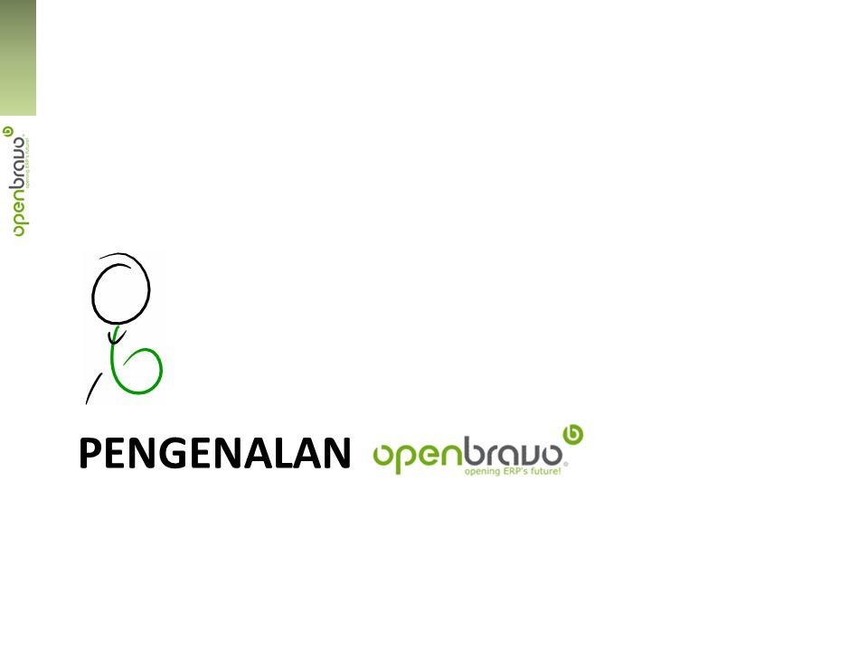 Openbravo merupakan aplikasi ERP yang terintegrasi berbasiskan web dan bersifat open source Pengantar