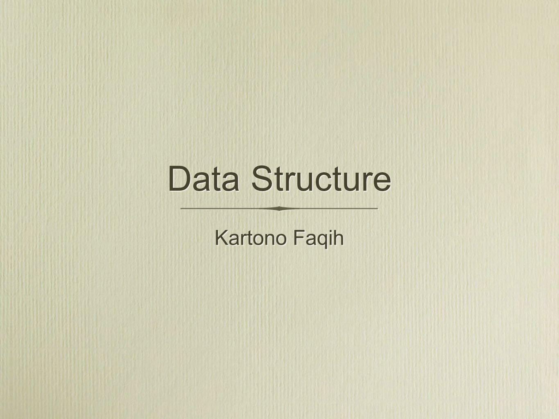Data Structure Kartono Faqih