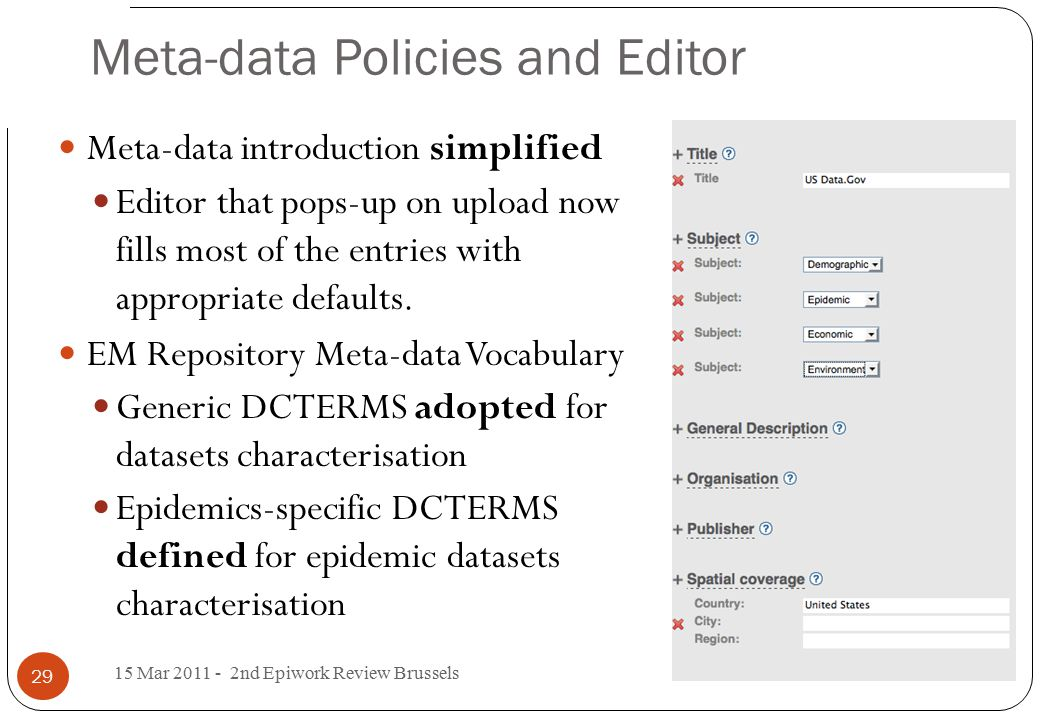 Meta-data Policies and Editor Meta-data introduction simplified Editor that pops-up on upload now fills most of the entries with appropriate defaults.