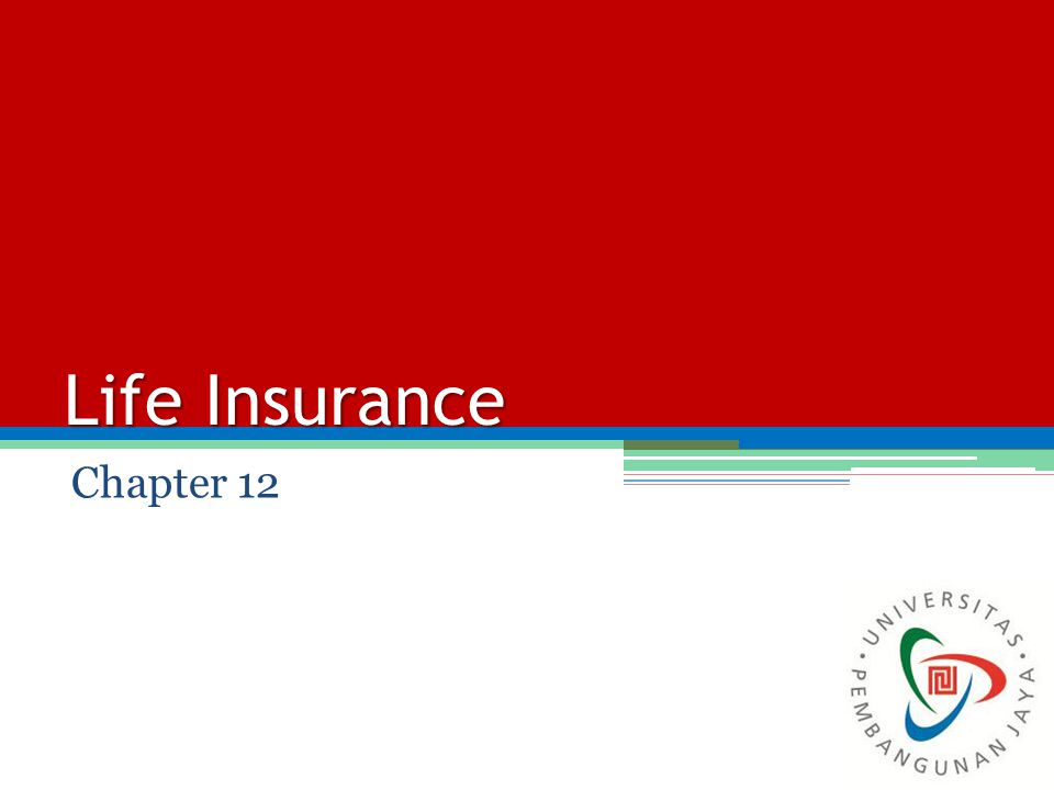 Life Insurance Chapter 12