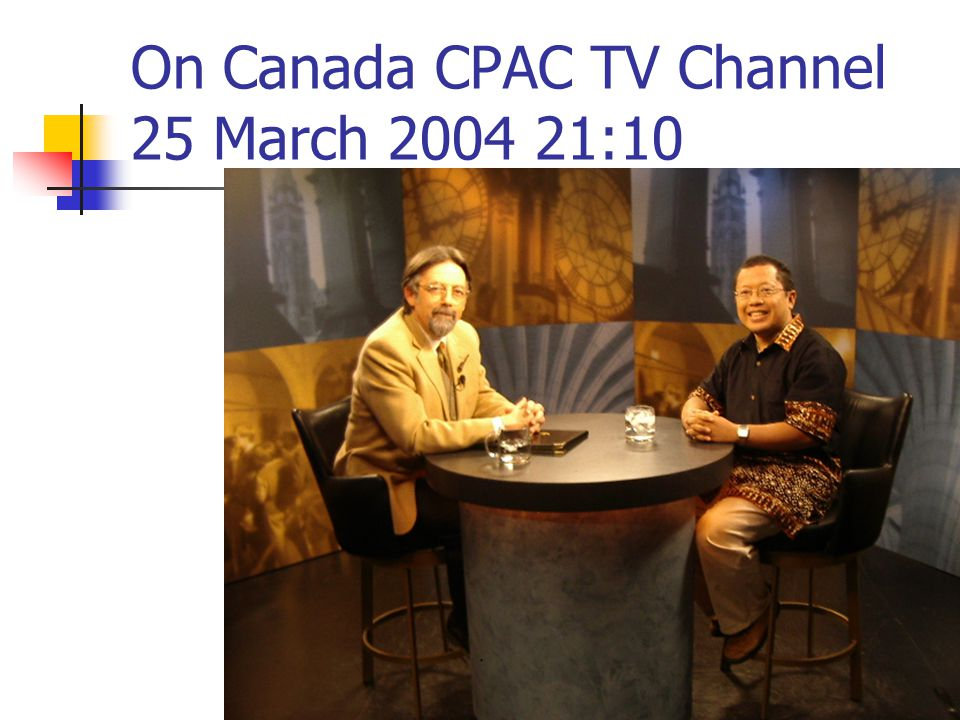 On Canada CPAC TV Channel 25 March 2004 21:10