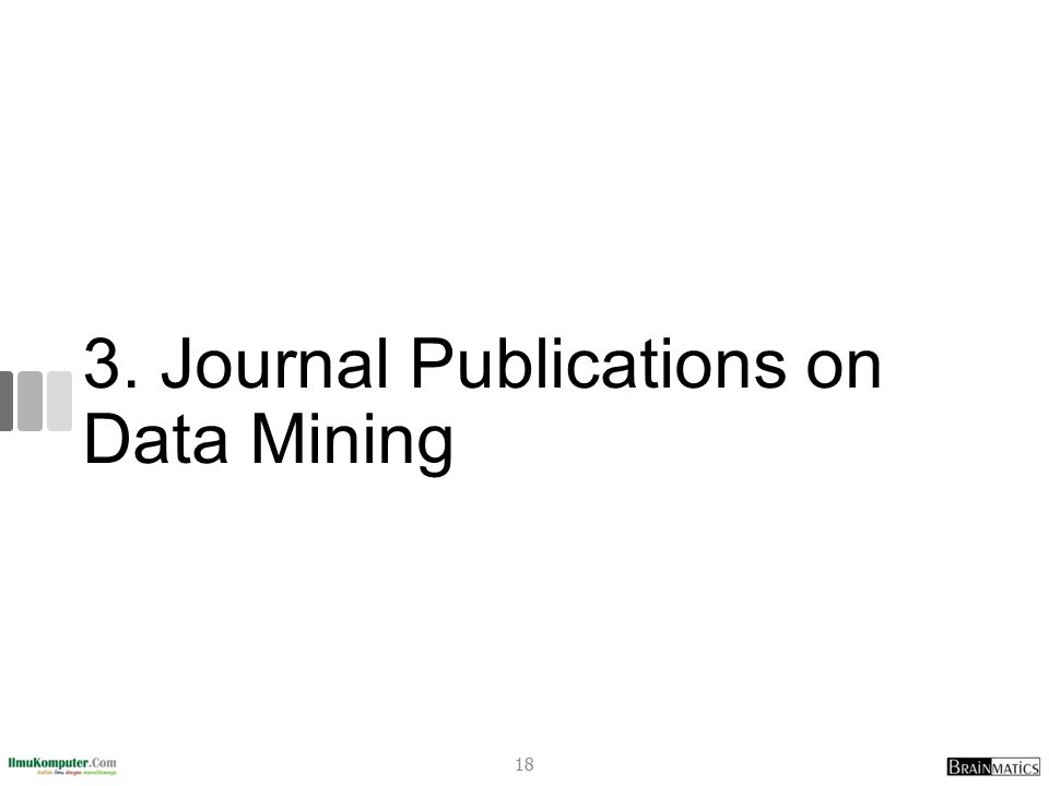 3. Journal Publications on Data Mining 18