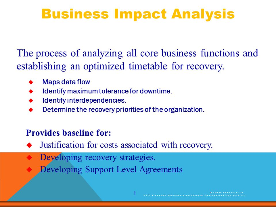 1 The process of analyzing all core business functions and establishing an optimized timetable for recovery.